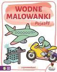 Wodne Malowanki. Pojazdy w sklepie internetowym Booknet.net.pl