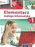 Elementarz małego informatyka. Klasa 1, edukacja wczesnoszkolna. Podręcznik + CD w sklepie internetowym Booknet.net.pl
