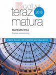 Teraz matura. Matematyka. Zbiór zadań i zestawów maturalnych. Poziom rozszerzony w sklepie internetowym Booknet.net.pl