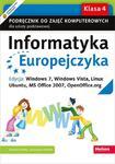 Informatyka Europejczyka. Podręcznik do zajęć komputerowych dla szkoły podstawowej, kl. 4. Edycja: Windows 7, Windows Vista, Linux Ubuntu, MS Office 2007, OpenOffice.org (Wydanie III) w sklepie internetowym Booknet.net.pl