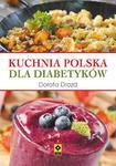 Kuchnia polska dla diabetyków w sklepie internetowym Booknet.net.pl