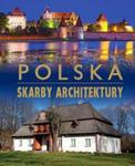 Polska. Skarby architektury w sklepie internetowym Booknet.net.pl
