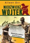 Niedźwiedź Wojtek. Niezwykły żołnierz Armii Andersa w sklepie internetowym Booknet.net.pl
