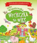 Wycieczka na wieś. Biblioteczka przedszkolaka w sklepie internetowym Booknet.net.pl