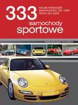 333 samochody sportowe. Najsłynniejsze samochody od 1900 do dziś w sklepie internetowym Booknet.net.pl