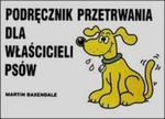Podręcznik przetrwania dla właścicieli psów w sklepie internetowym Booknet.net.pl