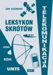 Leksykon skrótów. Telekomunikacja w sklepie internetowym Booknet.net.pl