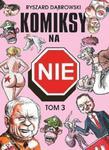 Komiksy na NIE Tom 3 w sklepie internetowym Booknet.net.pl