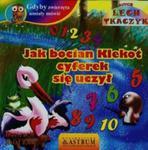 Gdyby zwierzęta umiały mówić Jak bocian Klekot cyferek się uczył + CD w sklepie internetowym Booknet.net.pl