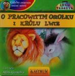 Gdyby zwierzęta umiały mówić O pracowitym osiołku i królu lwie + CD w sklepie internetowym Booknet.net.pl