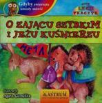 Gdyby zwierzęta umiały mówić O zającu szybkim i jeżu kuśnierzu + CD w sklepie internetowym Booknet.net.pl