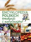 Encyklopedia polskich tradycji i zwyczajów w sklepie internetowym Booknet.net.pl