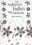 Dla najlepszej babci na świecie w sklepie internetowym Booknet.net.pl