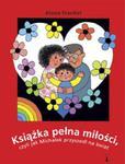 Książka pełna miłości, czyli jak Michałek przyszedł na świat w sklepie internetowym Booknet.net.pl