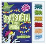 Zrób to sam. My Little Pony. Bransoletki i inne ozdoby w stylu Rainbow Dash w sklepie internetowym Booknet.net.pl