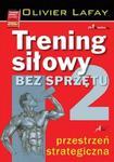 Trening siłowy bez sprzętu. Tom 2. Przestrzeń w sklepie internetowym Booknet.net.pl