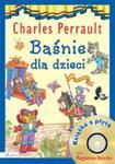 Baśnie dla dzieci. Charles Perrault + CD w sklepie internetowym Booknet.net.pl
