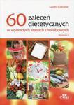 60 zaleceń dietetycznych w wybranych stanach chorobowych w sklepie internetowym Booknet.net.pl