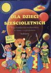 Dla dzieci sześcioletnich w sklepie internetowym Booknet.net.pl
