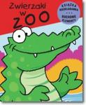 Ruchome zwierzaki. Zwierzaki w Zoo w sklepie internetowym Booknet.net.pl