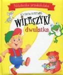 Wierszyki dwulatka Biblioteczka przedszkolaka w sklepie internetowym Booknet.net.pl