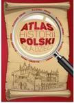 Atlas historii Polski dla dzieci w sklepie internetowym Booknet.net.pl