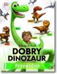 Dobry Dinozaur Przewodnik w sklepie internetowym Booknet.net.pl