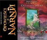 Opowieści z Narnii. Ostatnia bitwa. Książka audio CD MP3 w sklepie internetowym Booknet.net.pl