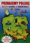 Poznajemy Polskę Kolorowanka z naklejkami dla dzieci w sklepie internetowym Booknet.net.pl