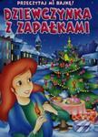 Przeczytaj mi bajkę Dziewczynka z zapałkami w sklepie internetowym Booknet.net.pl
