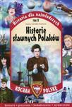 Kocham Polskę Historia dla najmłodszych Tom 8 Historie sławnych Polaków w sklepie internetowym Booknet.net.pl