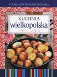 Polska kuchnia regionalna Kuchnia wielkopolska w sklepie internetowym Booknet.net.pl