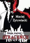Szuje, mątwy i straceńcy w sklepie internetowym Booknet.net.pl