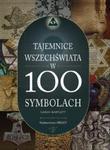 Tajemnice świata w 100 symbolach w sklepie internetowym Booknet.net.pl