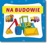 NA BUDOWIE HARMONIJKA LITERAT w sklepie internetowym Booknet.net.pl