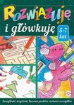 Rozwiązuję i główkuję 5-7 lat w sklepie internetowym Booknet.net.pl