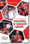Wszystko w naszych rękach w sklepie internetowym Booknet.net.pl