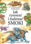 jak rysować i malować smoki w sklepie internetowym Booknet.net.pl