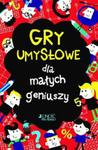 Gry umysłowe dla małych geniuszy. w sklepie internetowym Booknet.net.pl