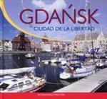 Gdańsk miasto wolności wersja hiszpańska w sklepie internetowym Booknet.net.pl
