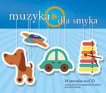 Muzyka - dla smyka w sklepie internetowym Booknet.net.pl