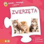 Rosnę i poznaję z puzzlami Zwierzęta w sklepie internetowym Booknet.net.pl