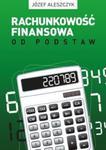 Rachunkowość finansowa od podstaw w sklepie internetowym Booknet.net.pl