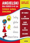 Angielski dla dzieci z. 3 6-8 lat Pierwsze słówka Ćwiczenia w sklepie internetowym Booknet.net.pl