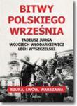 Bitwy polskiego września. Bzura, Lwów, Warszawa w sklepie internetowym Booknet.net.pl