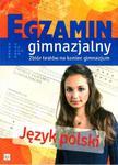 Egzamin gimnazjalny. Jezyk polski Zbiór testów na koniec gimnazjum w sklepie internetowym Booknet.net.pl