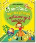 O wiośnie, kurczętach i wielkanocnych świętach w sklepie internetowym Booknet.net.pl