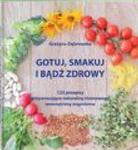 Gotuj smakuj i bądź zdrowy w sklepie internetowym Booknet.net.pl