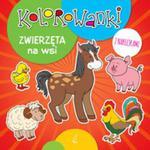 Kolorowanki z naklejkami Zwierzęta na wsi w sklepie internetowym Booknet.net.pl