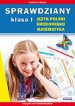 Sprawdziany Klasa I Język polski, środowisko, matematyka w sklepie internetowym Booknet.net.pl